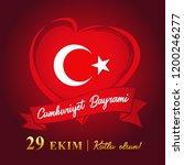 cumhuriyet bayrami  29 ekim... | Shutterstock .eps vector #1200246277