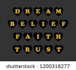 dream belief faith trust and... | Shutterstock .eps vector #1200318277