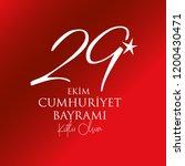 29 ekim cumhuriyet bayrami ...   Shutterstock .eps vector #1200430471