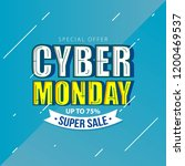 cyber monday sale banner with... | Shutterstock .eps vector #1200469537
