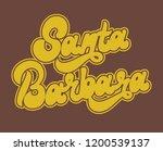 santa barbara. vector... | Shutterstock .eps vector #1200539137