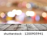wooden table in front of... | Shutterstock . vector #1200905941
