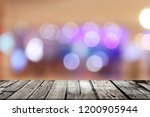 wooden table in front of... | Shutterstock . vector #1200905944