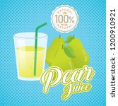 pear juice vector. vintage pear ... | Shutterstock .eps vector #1200910921