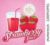 strawberry juice vector.... | Shutterstock .eps vector #1200910951