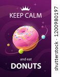 keep calm and eat donuts. funny ... | Shutterstock .eps vector #1200980197