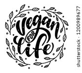 vegan for life. vector... | Shutterstock .eps vector #1200989677
