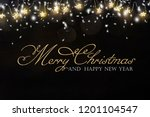 christmas and new year holidays ... | Shutterstock . vector #1201104547