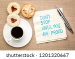 do not stop until you are proud ... | Shutterstock . vector #1201320667