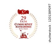 29 ekim cumhuriyet bayrami day... | Shutterstock .eps vector #1201389097