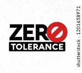 zero tolerance sign | Shutterstock .eps vector #1201658971