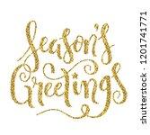 season's greetings gold glitter ... | Shutterstock . vector #1201741771