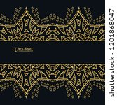golden lace border on black... | Shutterstock .eps vector #1201868047