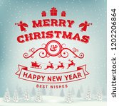 merry christmas and happy new... | Shutterstock .eps vector #1202206864