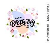 hand drawn lettering phrase...   Shutterstock .eps vector #1202445457