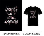 don't let me down typography t...   Shutterstock .eps vector #1202453287