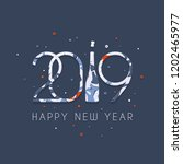 2019 happy new year. patterned... | Shutterstock .eps vector #1202465977