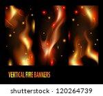 vertical abstract fire banners | Shutterstock .eps vector #120264739
