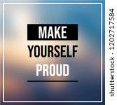 make yourself proud.... | Shutterstock .eps vector #1202717584