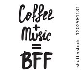 coffee and music best friends... | Shutterstock .eps vector #1202984131