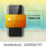 smartphone   credit card banner.... | Shutterstock .eps vector #1203031747