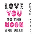 love you to the moon and back... | Shutterstock .eps vector #1203060874