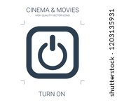 turn on icon. high quality... | Shutterstock .eps vector #1203135931