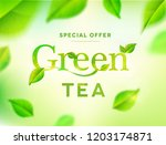 green tea leaves on nature... | Shutterstock .eps vector #1203174871