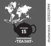 international tea day in... | Shutterstock .eps vector #1203212944