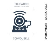 school bell icon. high quality... | Shutterstock .eps vector #1203279061