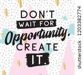 inspirational quote  motivation....   Shutterstock .eps vector #1203382774