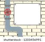 brick wall with water or gas... | Shutterstock .eps vector #1203456991