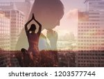 meditation  healthy mind and... | Shutterstock . vector #1203577744