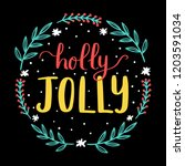 holly jolly lettering with... | Shutterstock .eps vector #1203591034