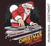 santa claus dj music party | Shutterstock .eps vector #1203746047