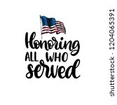 honoring all who served  hand... | Shutterstock .eps vector #1204065391