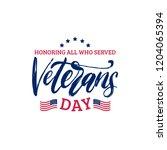 veterans day  hand lettering... | Shutterstock .eps vector #1204065394