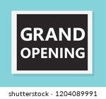 grand opening concept  vector... | Shutterstock .eps vector #1204089991