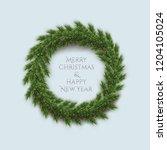 fir wreath with merry christmas ... | Shutterstock .eps vector #1204105024