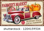farmers market metal sign with... | Shutterstock .eps vector #1204159534