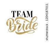 bride team gold word... | Shutterstock .eps vector #1204187011