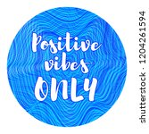 positive vibes only banner or... | Shutterstock .eps vector #1204261594