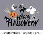 happy halloween greeting card  ... | Shutterstock .eps vector #1204318171