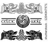 wolfs in celtic style  celtic...   Shutterstock .eps vector #1204347571