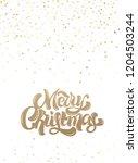 merry christmas hand typography ... | Shutterstock .eps vector #1204503244