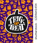 happy halloween. holiday... | Shutterstock . vector #1204641454