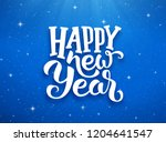 happy new year lettering on... | Shutterstock . vector #1204641547
