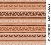 seamless ethnic tribal texture... | Shutterstock .eps vector #1204703221