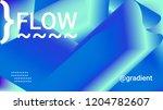 fluid shapes. liquid neon... | Shutterstock .eps vector #1204782607