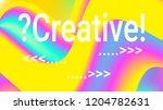 fluid shapes. liquid neon... | Shutterstock .eps vector #1204782631